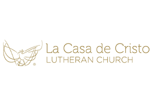La Casa de Cristo Lutheran Church