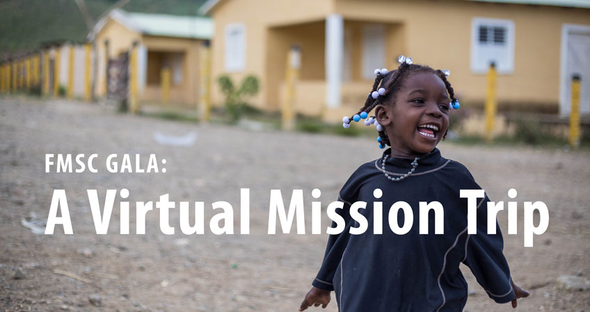 A girl in a street with the text FMSC Gala: A Virtual Mission Trip overlaid on the photo