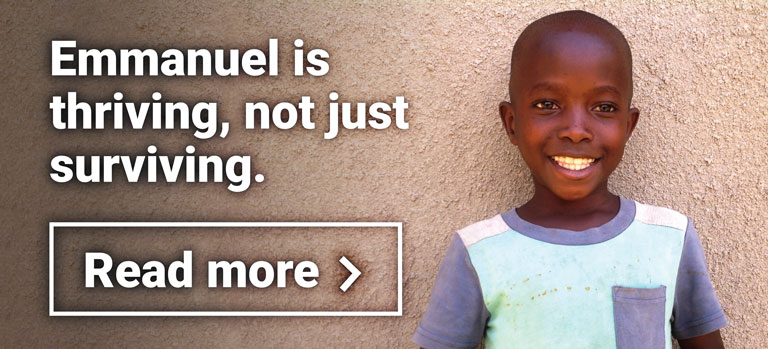 "A smiling Ugandan boy beside text saying ""Emmuanuel is thriving, not just surviving. Read more."""